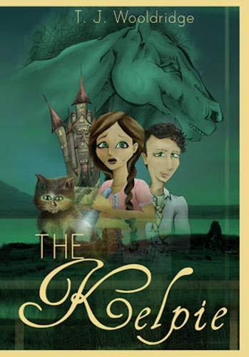 The Kelpie: Wooldridge, T. J.