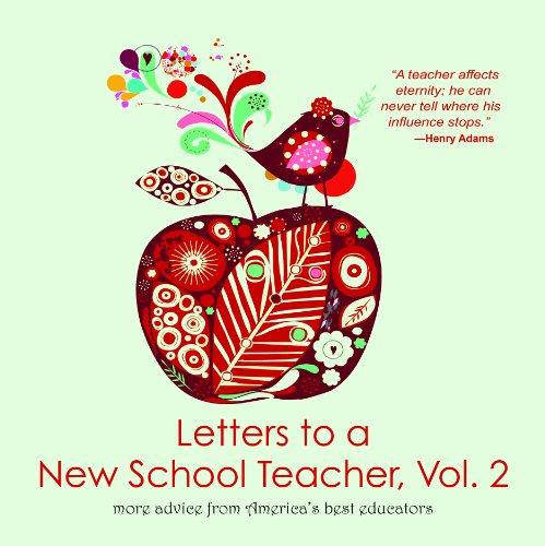 9781937054120: Letters to a New School Teacher: More Advice from America's Best Educators