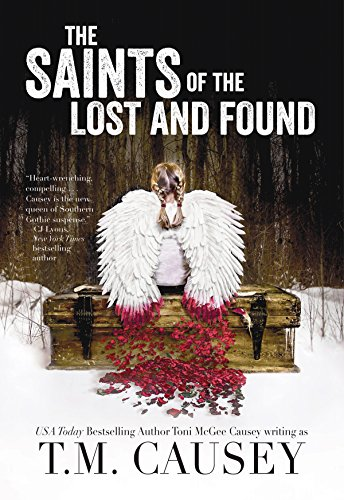 The Saints of the Lost and Found: T. M. Causey