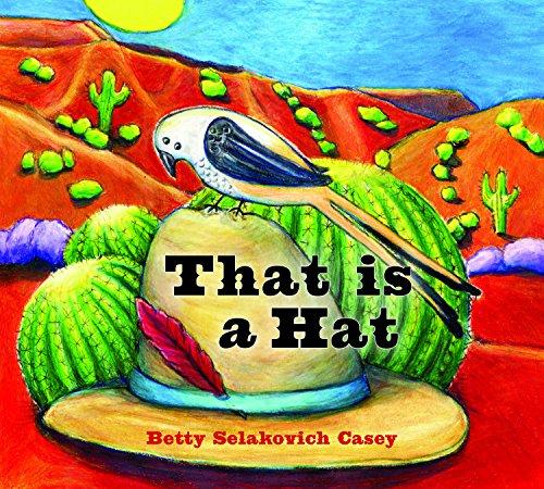 That Is a Hat: Selakovich Casey, Betty