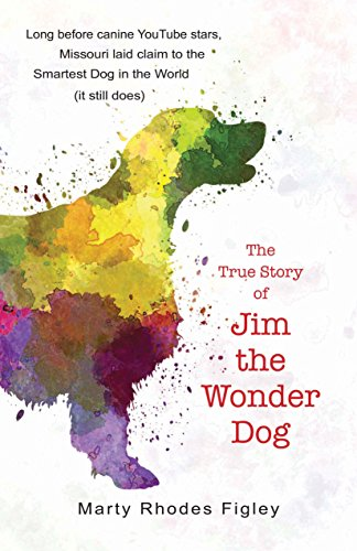 The True Story of Jim the Wonder: Rhodes Figley, Marty