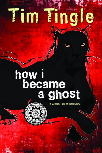 9781937054533: How I Became a Ghost, Book 1: A Choctaw Trail of Tears Story (How I Became a Ghost Series)