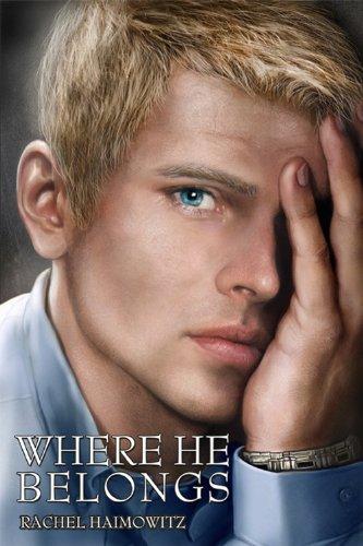 Where He Belongs: Rachel Haimowitz