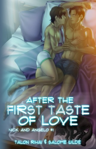 9781937058852: After the First Taste of Love (Nick and Angelo) (Volume 1)
