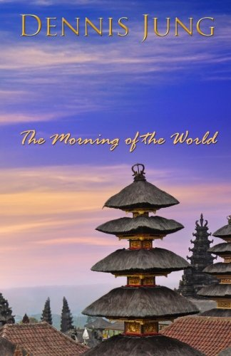 9781937070380: Morning of the World