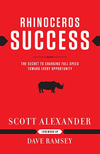 9781937077150: Rhinoceros Success : the Secret to Charging Full Speed Toward Every Opportunity