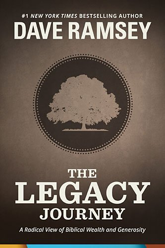 9781937077693: The Legacy Journey: A Radical View of Biblical Wealth and Generosity