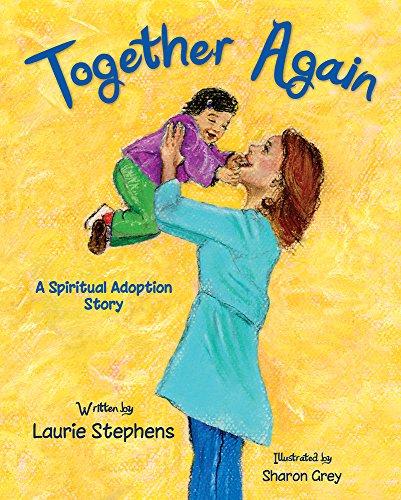 9781937084332: Together Again: A Spiritual Adoption Story