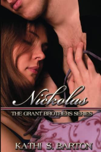 9781937085216: Nickolas: The Grant Brothers Series