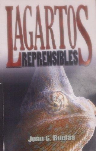9781937094102: Lagartos Reprensibles