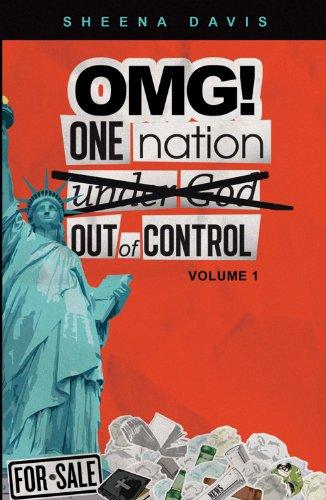 OMG!: One Nation Under God/Out of Control: Sheena Davis