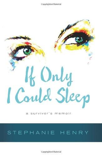 9781937110468: If Only I Could Sleep: A Survivor's Memoir