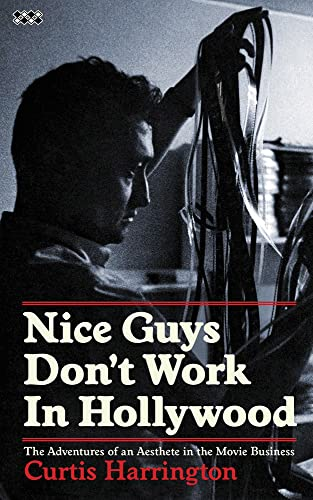 9781937112073: Nice Guys Don't Work in Hollywood: The Adventures of an Aesthete in the Movie Business