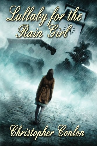 9781937128234: Lullaby for the Rain Girl