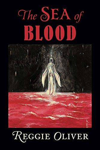 The Sea of Blood: Reggie Oliver; Joe