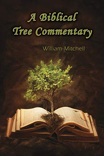 9781937129699: A Biblical Tree Commentary