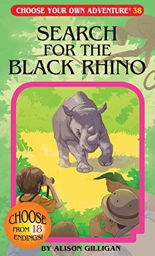 Search for the Black Rhino (Choose Your: Alison Gilligan