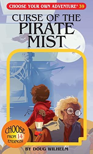 Curse of the Pirate Mist (Choose Your: Doug Wilhelm