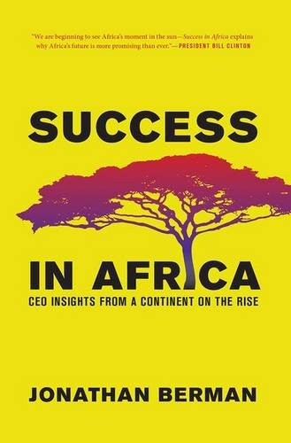 9781937134464: Success in Africa: CEO Insights from a Continent on the Rise