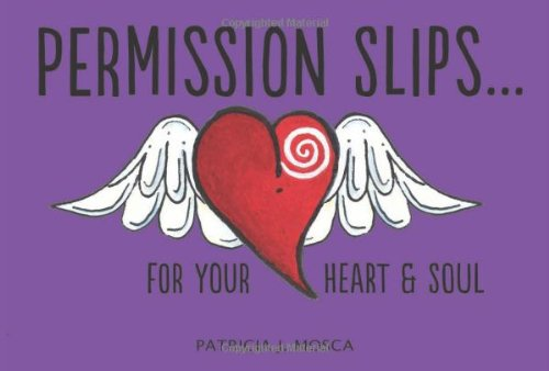 9781937137861: Permission Slips... For Your Heart & Soul