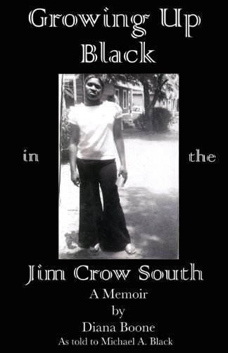 9781937148058: Growing Up Black in the Jim Crow South