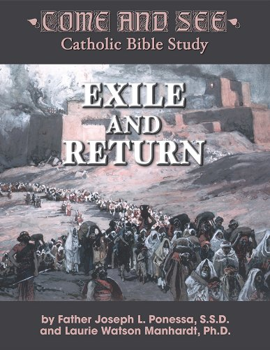 9781937155995: Come and See: Exile and Return (Come and See: Catholic Bible Study)
