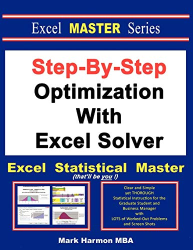 9781937159153: Step-By-Step Optimization With Excel Solver - The Excel Statistical Master