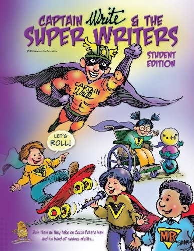 9781937160142: Captain Write and the Super Writers-- Student Edition, Hardcover Black & White (Captain Write and the Super Writers)