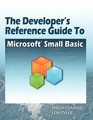 9781937161248: The Developer's Reference Guide to Microsoft Small Basic