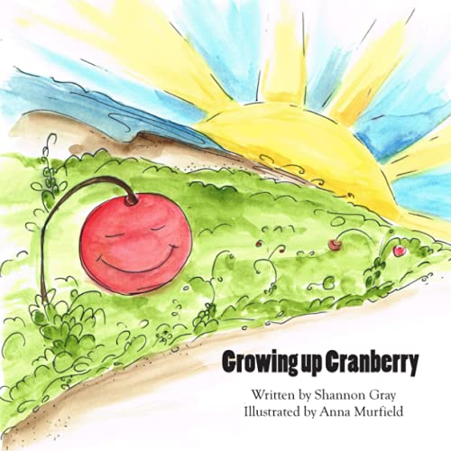 9781937165277: Growing up Cranberry