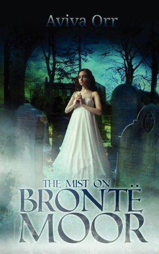 The Mist on Bronte Moor: Orr, Aviva