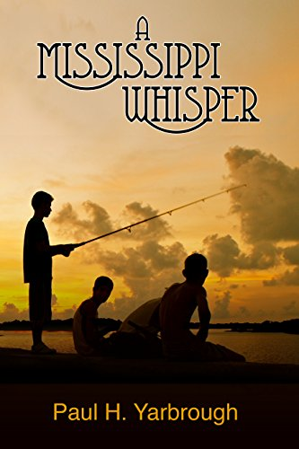 A Mississippi Whisper: Paul H. Yarbrough