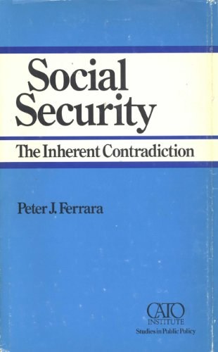 9781937184537: Social Security: The Inherent Contradiction