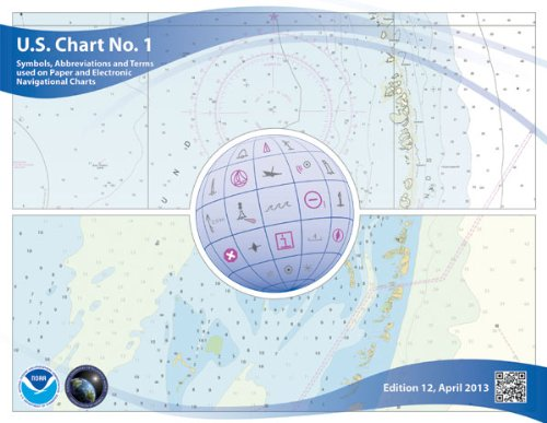 9781937196974: U.S. Chart No. 1: Symbols, Abbreviations and Terms used on Paper and Electronic Navigational Charts