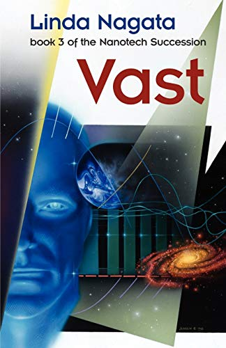 9781937197049: Vast (The Nanotech Succession) (Volume 3)