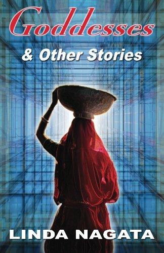 9781937197117: Goddesses & Other Stories
