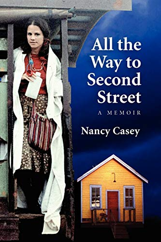 All the Way to Second Street: Nancy Casey