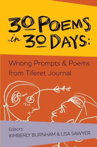 9781937207168: 30 Poems in 30 Days: Writing Prompts & Poems from Tiferet Journal