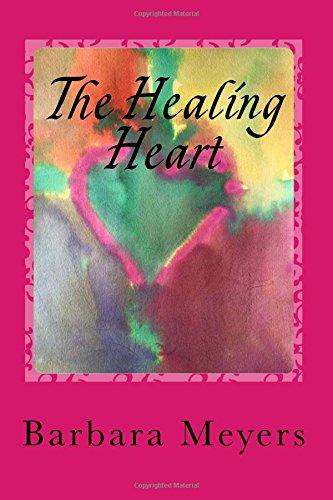9781937207175: The Healing Heart