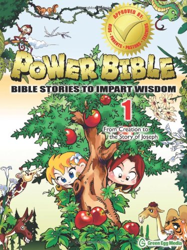 9781937212001: Power Bible: Bible Stories to Impart Wisdom, #1 - From Creation to the Story of Joseph