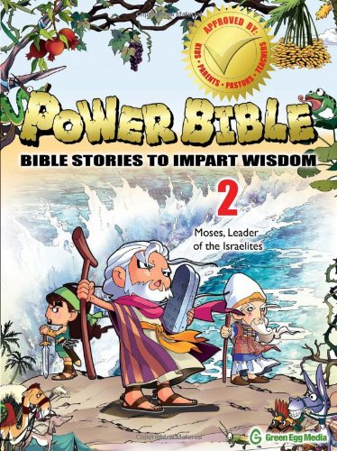 9781937212018: Power Bible: Bible Stories To Impart Wisdom # 2-Moses, Leader Of The Israelites