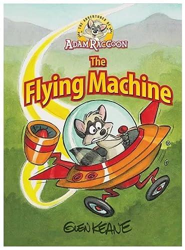 9781937212186: Adventures Of Adam Raccoon: Flying Machine