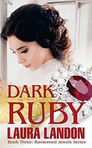 Dark Ruby (Ransomed Jewels): Laura Landon