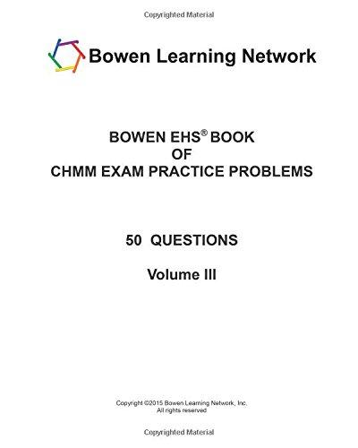 9781937224905: BOWEN EHS® BOOK OF CHMM EXAM PRACTICE PROBLEMS: 50 ...