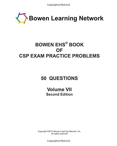 9781937224936: Bowen EHS Book of CSP Exam Practice Problems: 50 Questions (Volume 7)