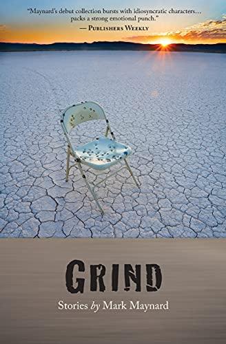 Grind: Maynard, Mark
