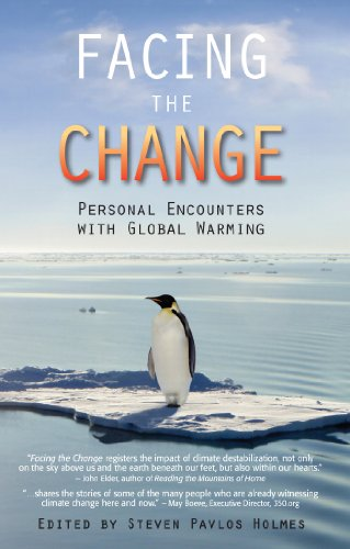 Facing the Change: Personal Encounters with Global Warming