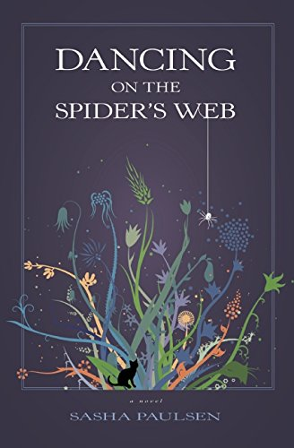 9781937226572: Dancing on the Spider's Web
