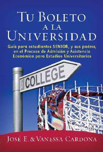 9781937239022: Tu boleto a la Universidad (Your Ticket To College Spanish Edition)
