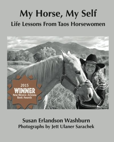 My Horse, My Self: Life Lessons from: Susan Erlandson Washburn